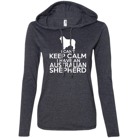 I Cant Keep Calm I Have An Australian Shepherd Ladies Tee Shirt Hoodies