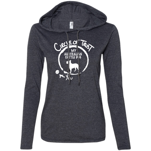 Circle Of Trust My Australian Cattle Dog You Ladies Tee Shirt Hoodies