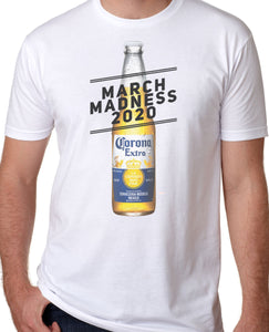 March Madness Corona Shirt