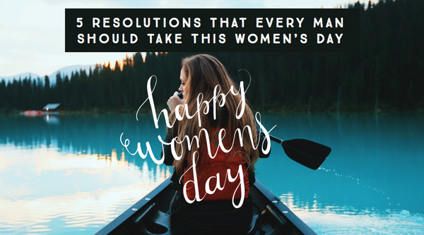 Not Quotes But Resolutions for Women's Day