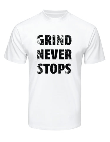 Body by Chosen Tees Grind Never Stops White