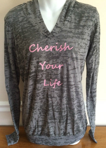 Grey Hoodie Cherish Your Life