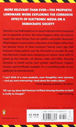 Amusing Ourselves to Death Public Discourse in the Age of Show Business by Neil Postman