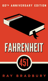 Fahrenheit 451- A Novel by Ray Bradbury