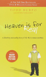 Heaven is for Real- A Little Boy's Astounding Story of His Trip to Heaven and Back by Todd Burpo