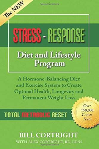 The NEW Stress-Response Diet and Lifestyle Program