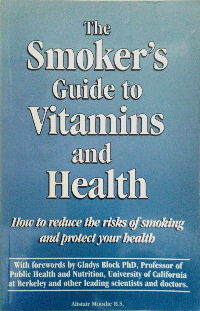 The Smoker's Guide to Vitamins and Health
