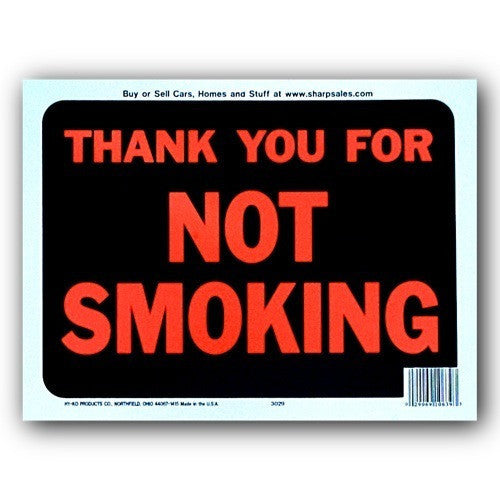 Thank You For Not Smoking Plastic Hy-Glo 9x12 Sign 3029