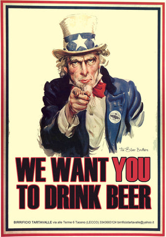 POSTER WE WANT YOU TO DRINK BEER