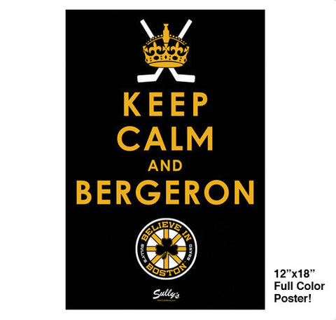 Keep Calm and Bergeron Poster