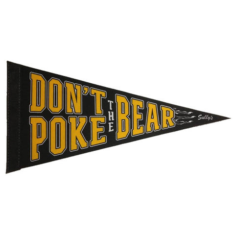 Don't Poke The Bear Pennant