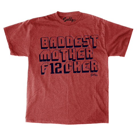 BADDEST MOTHER F12CKER -  T-Shirt