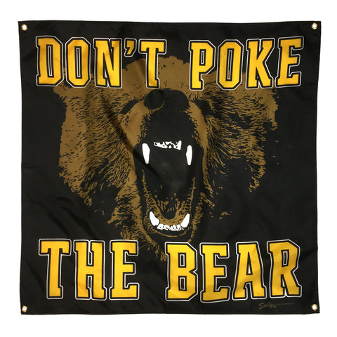 "Don't Poke The Bear 36""x 36"" Banner"