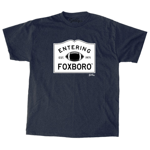 Entering Foxboro T-Shirt