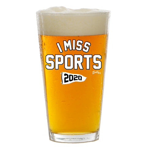I Miss Sports Pint Glass