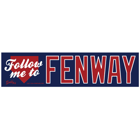 Follow Me To Fenway - 3x12 Bumper Sticker