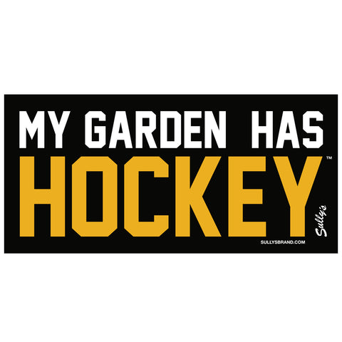 My Garden Has Hockey 3x6 Bumper Sticker