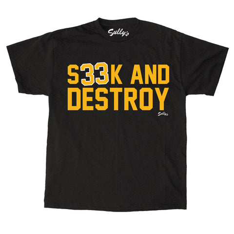 S33K AND DESTROY T-Shirt