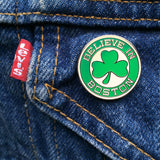 Believe in Boston - Green Shamrock Enamel Pin