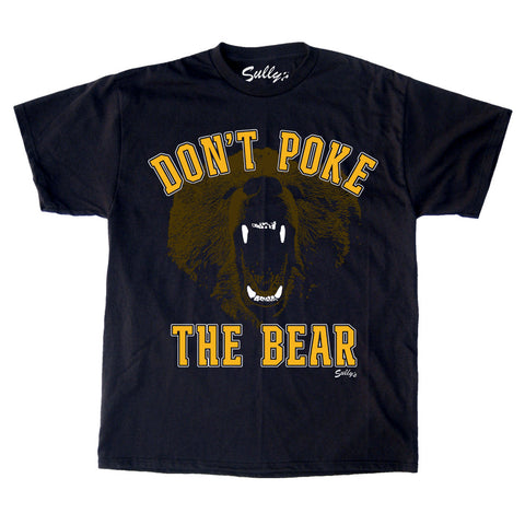 Don't Poke The Bear T-Shirt