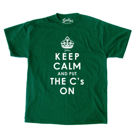 Keep Calm and Put The C's On T-Shirt