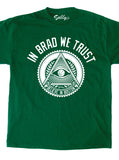 In Brad We Trust T-Shirt