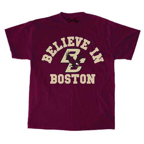 Believe In Boston - Boston College - Maroon T-Shirt
