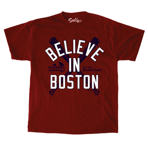 Believe In Boston - Rally For the Jimmy Fund Benefit T-Shirt