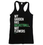 My Garden Has BASKETBALL - Women's Racerback Tank Top