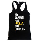 My Garden Has HOCKEY - Women's Racerback Tank Top
