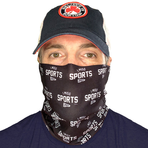 I Miss Sports - Neck Gaiter