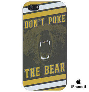 Don't Poke The Bear - iPhone 5 Case