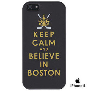 Keep Calm and Believe in Boston - iPhone 5 Case