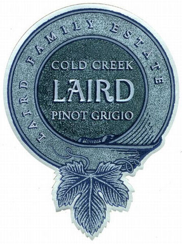 Laird Cold Creek Pinot Grigio