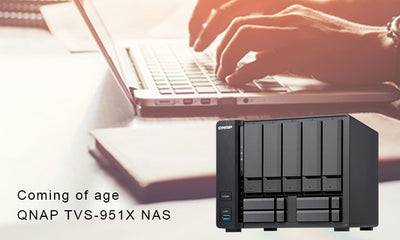 Coming of Age QNAP TVS-951X NAS