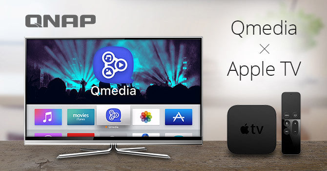 QNAP Releases Qmedia App for Enjoying NAS Media Content via Apple TV
