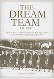 The Dream Team of 1947 Book