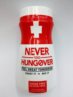 Never Too Hungover Feel Great Tomorrow