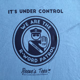 R-Word Patrol - Adult - Short Sleeve Tee