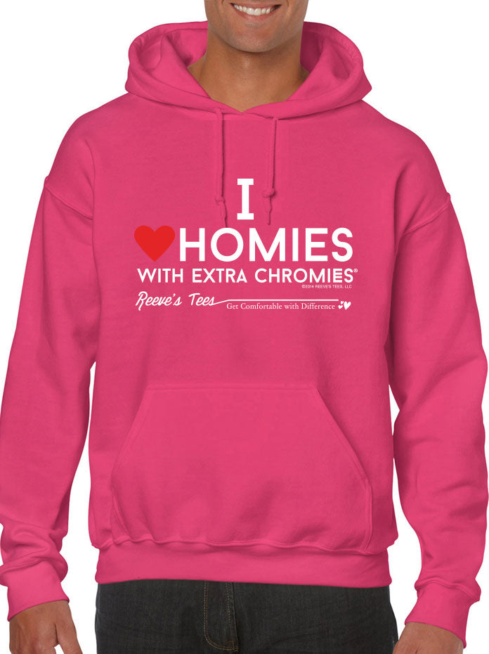 HWEC - I Love Homies with Extra Chromies® - Adult - Hoodies