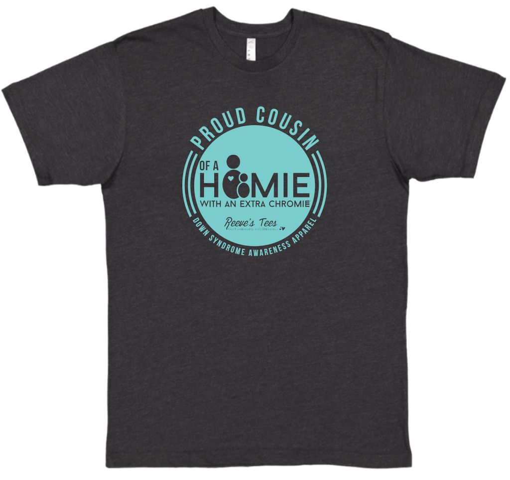 HWEC - Proud Cousin of a Homie with an Extra Chromie™ - Adult - Short Sleeve Tee