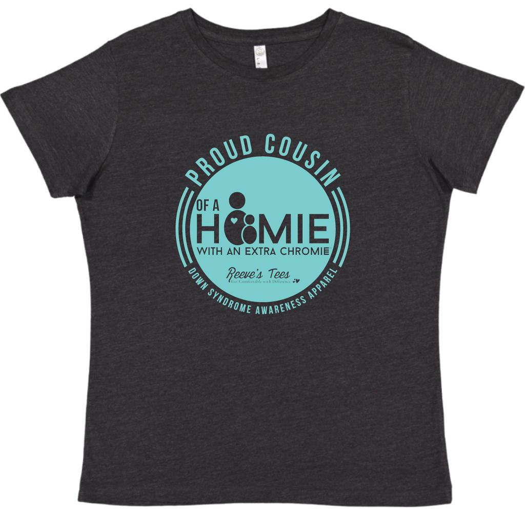 HWEC - Proud Cousin of a Homie with an Extra Chromie™ - Ladies - Short Sleeve Tee