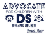 SIBS - Advocate for Children With DS (Dramatic Siblings) - Youth & Adult - Short Sleeve Tee