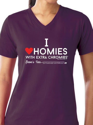 HWEC - I Love Homies with Extra Chromies® - Ladies VNeck - Short Sleeve - Colored Tees