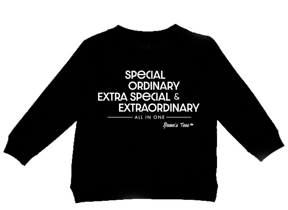 """Special, Ordinary, Extra Special, and Extraordinary - All in One"" - Toddler - Long Sleeve Tee"