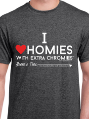 Homies with Extra Chromies®
