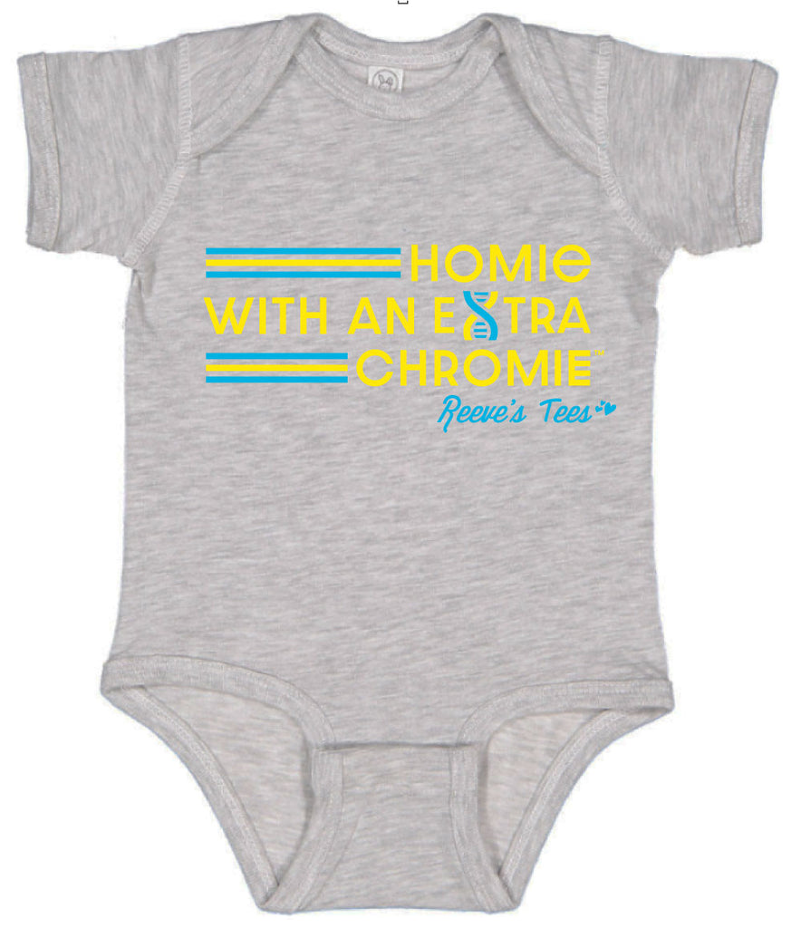 HWEC - Homie with an Extra Chromie - FOR THE HOMIE - Infant Onesie