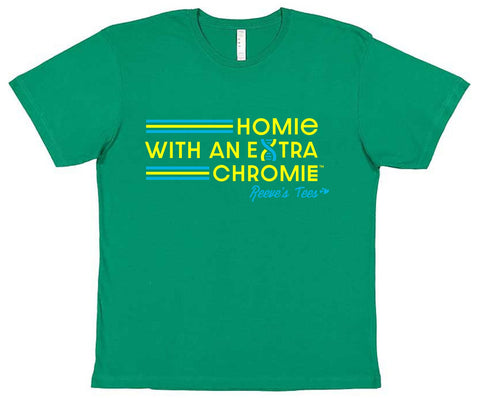 HWEC - Homie with an Extra Chromie - FOR THE HOMIE - Toddler and Kids - Short Sleeve Tee