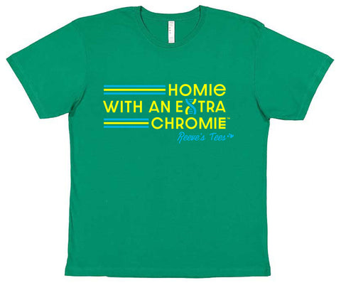 HWEC - Homie with an Extra Chromie - FOR THE HOMIE - Infant - Short Sleeve Tee