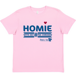 HWEC - Chromie - Homie with an Extra Chromie™ - FOR THE HOMIE - Toddler/Youth/Adult Tees
